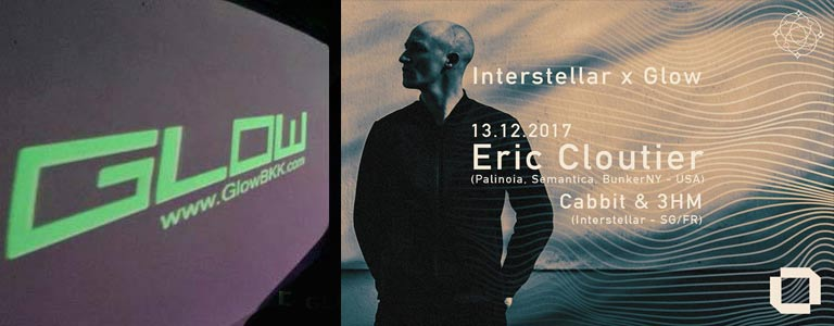 Interstellar with Eric Cloutier at Glow BKK
