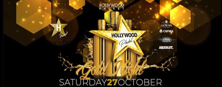 Gold Night at Hollywood Phuket