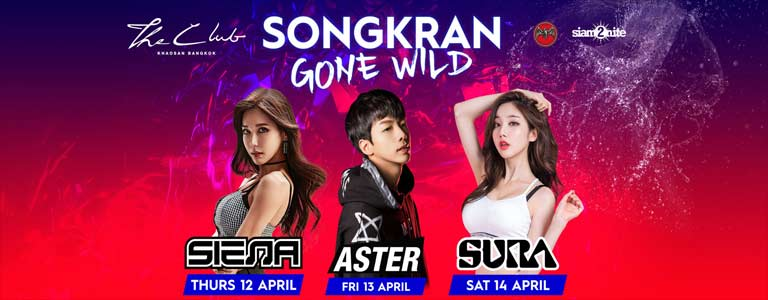 The Club Khaosan presents Songkran Gone Wild