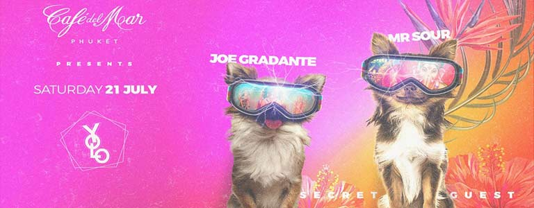 YOLO presents Mr Sour & Joe Gradante at Cafe del Mar Phuket