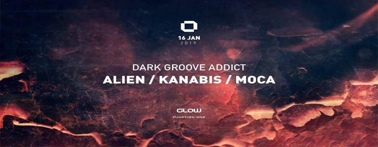 GLOW Wednesday w/ Dark Groove Addict : Alien / Kanabis / Moca