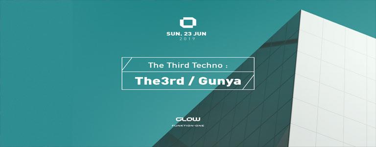 The Third Techno w/ The3rd & Gunya