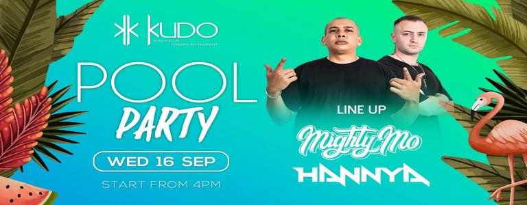 Kudo Pool Party w/ Mighty Mo & Hannya