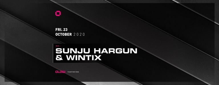 GLOW pres. Sunju Hargun & Wintix