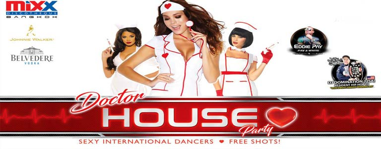 MiXX Doctor House Party