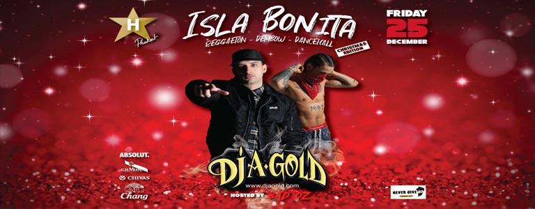 Hollywood pres. ISLA BONITA w/ DJ A-GOLD x MC BAD DZ