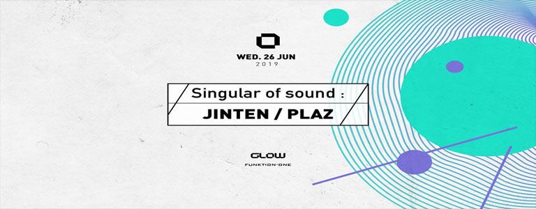 GLOW Wednesday w/ Jinten & Plaz