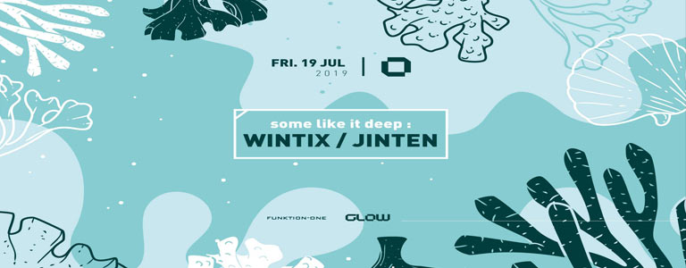 Glow Friday w/ Wintix & Jinten