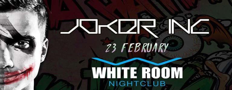 Joker Inc at White Room Nightclub