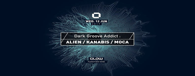 GLOW Wednesday w/ Alien, Kanabis & Moca