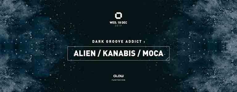 Dark Groove Addict pres. Alien, Kanabis & Moca