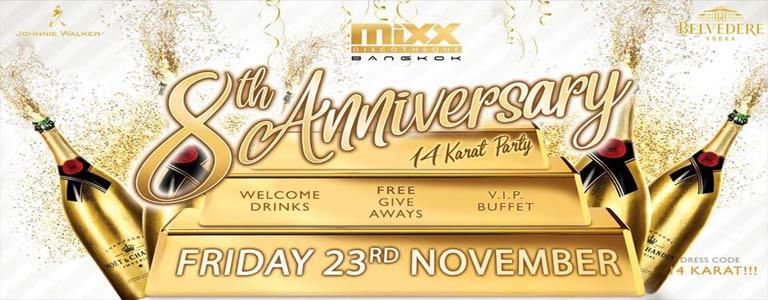 MiXX Bangkok 8th Anniversary 14 Karat Party!
