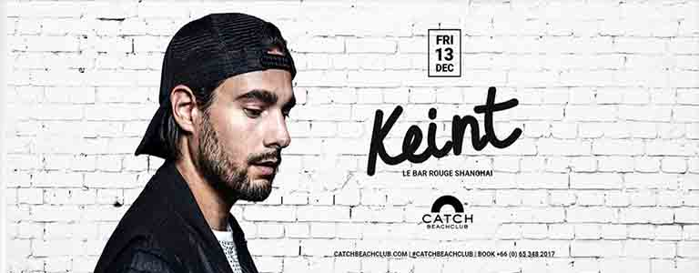 Catch Beach Club pres. KEINT