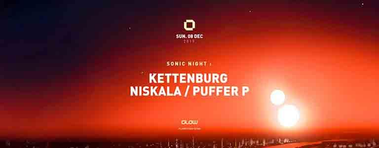 Sonic Night w/ Kettenburg, Niskala & Puffer P