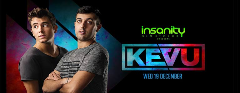 Insanity Nightclub Presents Kevu