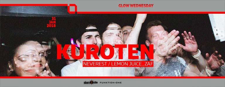 GLOW Wednesday w/ Kuroten