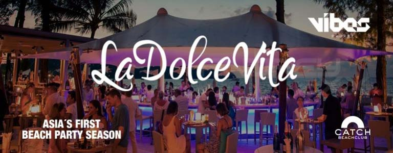 La Dolce Vita at Catch Beach Club Phuket