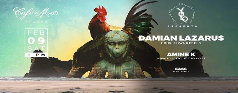 Yolo pres. Damian Lazarus & Amine K at Cafe del Mar