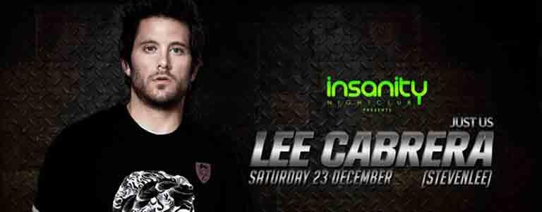 Lee Cabrera (Steven Lee) Hosted by Insanity Nightclu