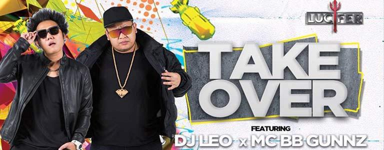 Take Over feat Dj Leo x Mc BBGunz Hosted by Lucifer Disko 2.0 Pattaya