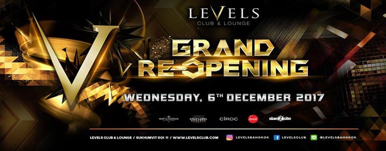 Grand Re-Opening at Levels Club BKK