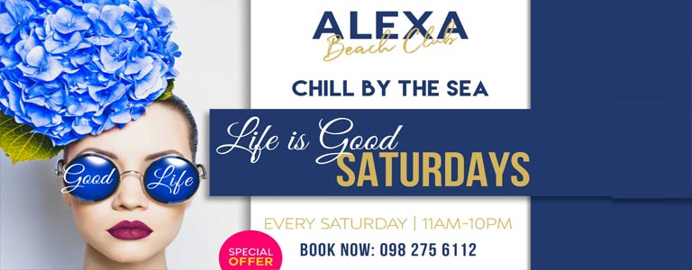 Life Is Good Saturdays | Alexa Beach Club Pattaya