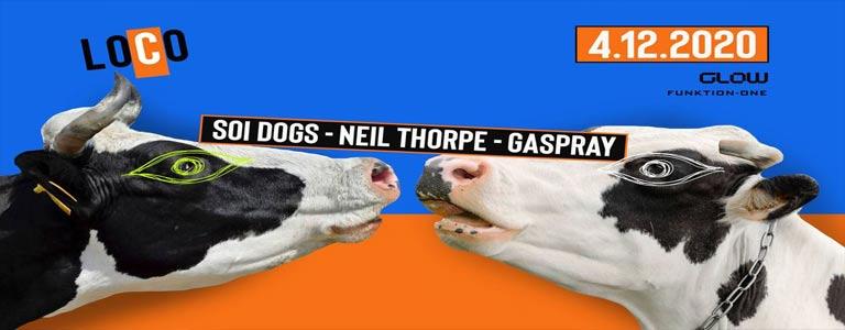 LOCO - Last Dance 2020 ft. Soi Dogs, Neil Thorpe & Gaspray