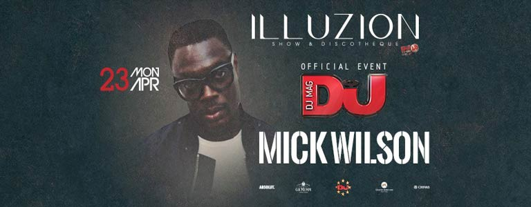 DJ MAG Official Event w/ Mick Wilson
