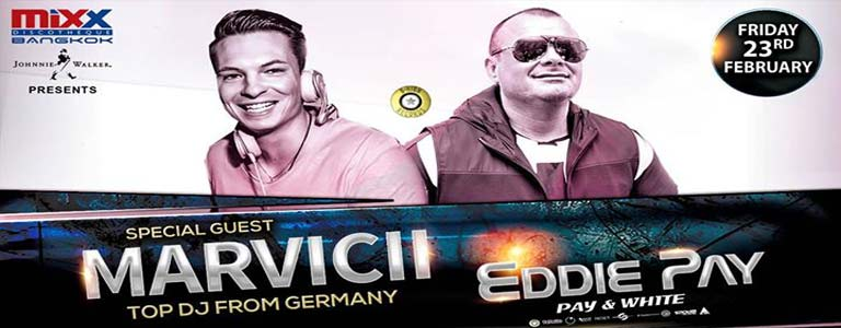 MiXX Bkk Welcome Special guest Marvicii & Eddie Pay