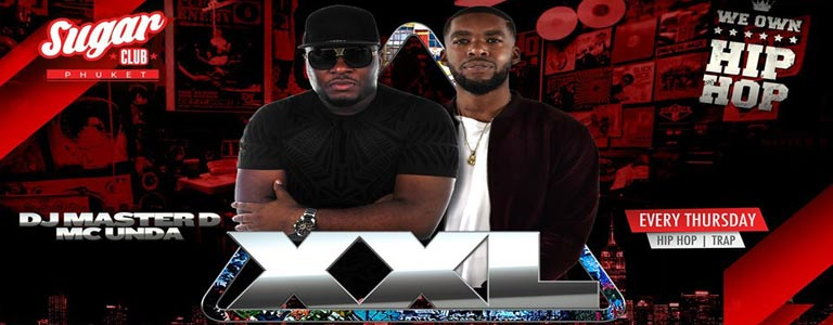 Sugar Phuket Presents: XXL with Master D & MC Unda