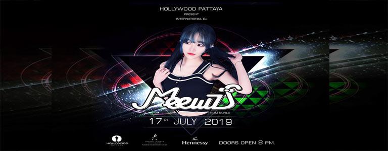 Hollywood Pattaya present Dj MEEWZ
