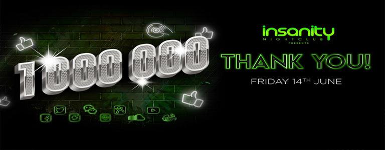 Insanity Nightclub presents 1 Million Party