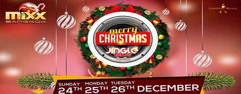 MiXX Christmas Party 2017 Hosted by We Love MIXX Bangkok - 24th 25th 26th December 2017