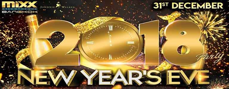 New Year's Eve 2018 Hosted by We Love MIXX Bangkok - Sunday 31st December 2017