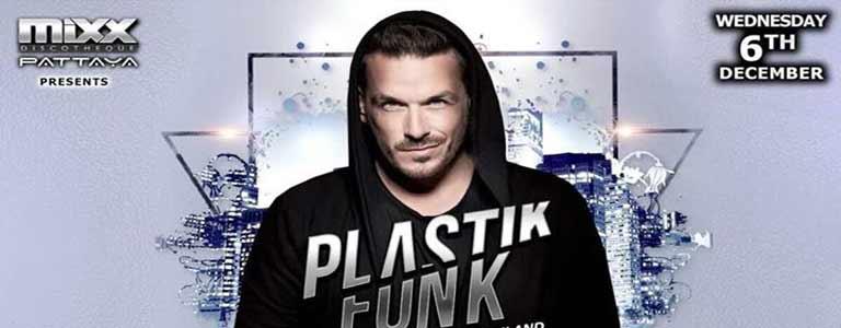 Plastikfunk live at Mixx Discotheque Pattaya