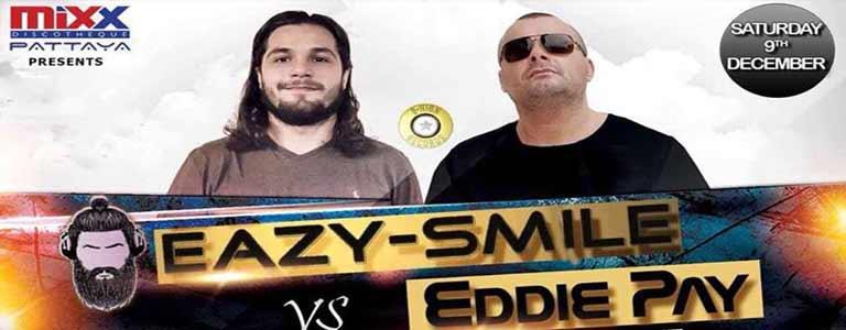 Easy-Smile vs Eddie Pay live at Mixx Pattaya