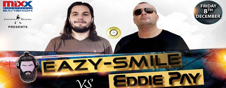 MiXX Presents Eazy-Smile VS Eddie Pay