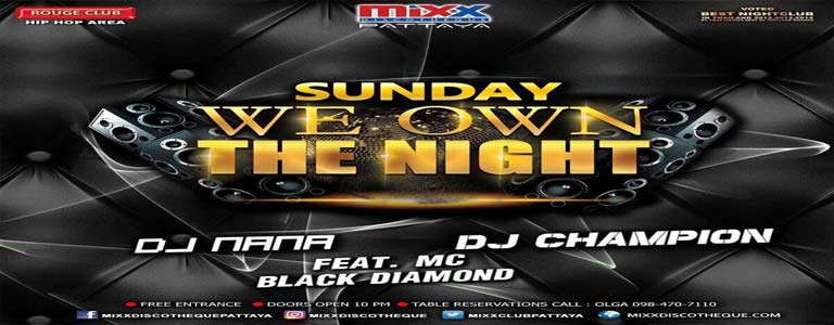 "Mixx presents ""Sunday We Own The Night"""