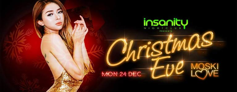 Insanity Nightclub presents Christmas Eve with Moski Love