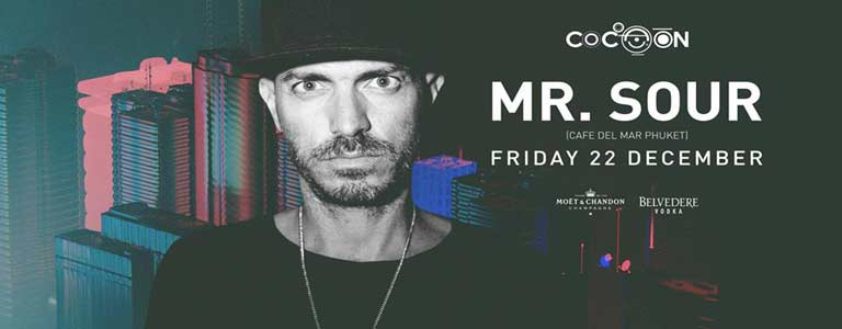 Mr Sour at Cocoon Phuket, Friday 22 December from 21:00