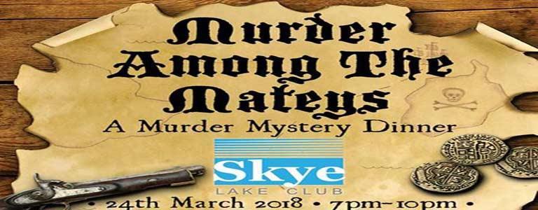 Murder among the Mateys - A murder mystery dinner at Skye Lake Club Phuket