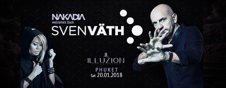 Nakadia welcomes SVEN VÄTH at Illuzion Phuket