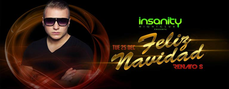 Insanity Nightclub presents Feliz Navidad with Renato S