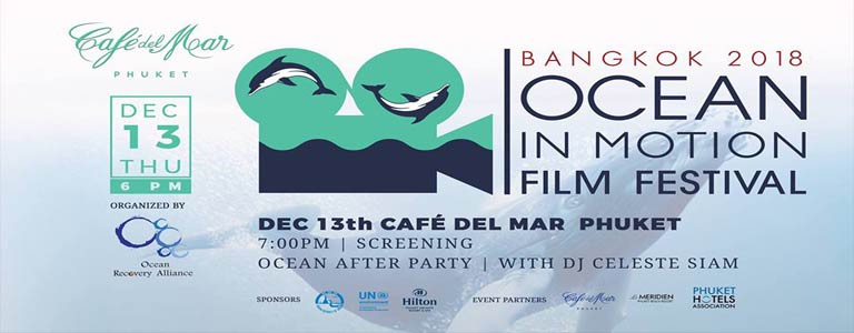 Ocean in Motion Film Festival 2018 at Cafe del Mar Phuket