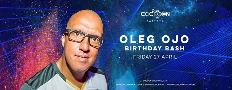 Dj Oleg Ojo at Cocoon Pattaya