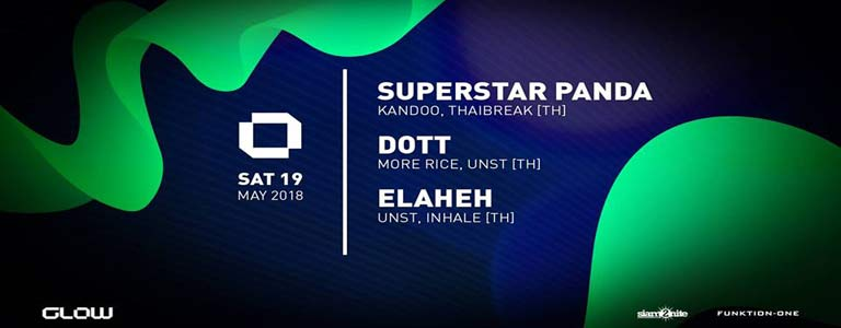 GLOW Saturday w/ Superstar Panda, Dott & Elaheh