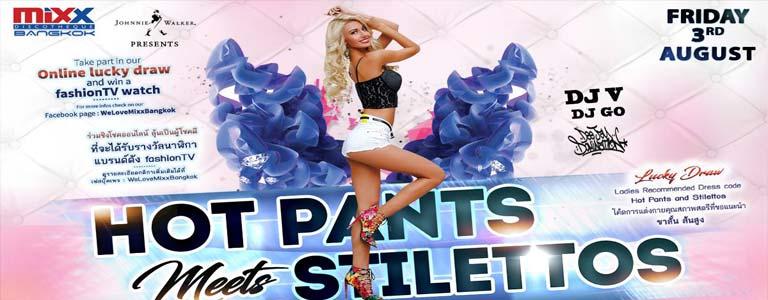 Hot Pants Meets Stilettos Party at Mixx Discotheque Bkk