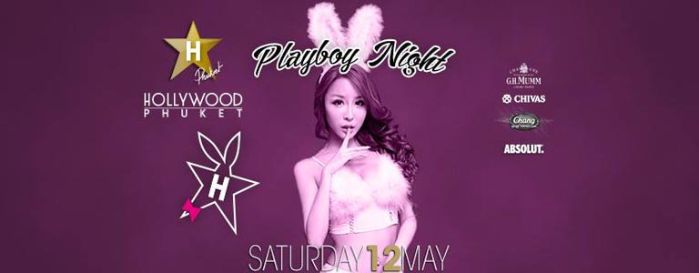 Playboy Night at Hollywood Phuket