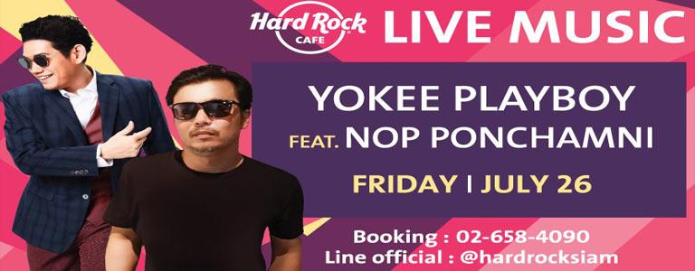 "Hard Rock presents "" Yokee Playboy feat. Nop Ponchamni"""