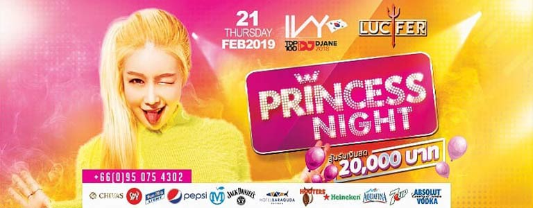 Lucifer Pattaya Presents Princess Nignt w/ DJIVY